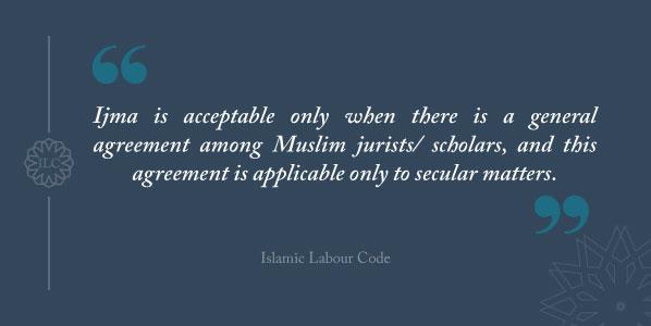 Sources of Islamic Law islamic labour code Ijma
